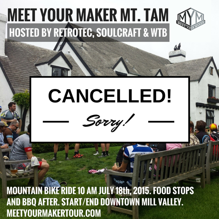 MEET YOUR MAKER MT. TAM cancellation copy